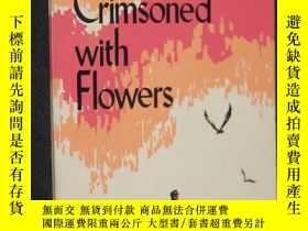 二手書博民逛書店MOUNTAINS罕見CRIMSONED WITH FLOWER