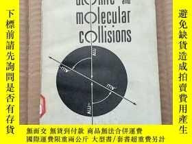 二手書博民逛書店atomic罕見and molecular collisions(P360)Y173412