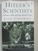 【書寶二手書T1/古書善本_IY3】Hitler s Scientists: Science, War and the Devil s Pact_John Cornwell