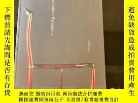 二手書博民逛書店(1997年絕版)中國家具罕見馬克思CHINESE FURNITURE MARCUS FLACKSY42011