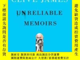 二手書博民逛書店Unreliable罕見MemoirsY255562 Clive James W. W. Norton &am