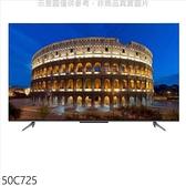 TCL【50C725】50吋4K連網電視