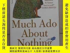二手書博民逛書店英文原版罕見Much Ado About Nothing by
