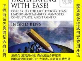 二手書博民逛書店Facilitating罕見with Ease!: Core Skills for Facilitators, T