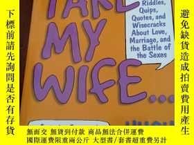 二手書博民逛書店TAKE罕見MY WIFE.....HUCH PAYNE 大32