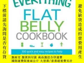 二手書博民逛書店The罕見Everything Flat Belly CookbookY410016 Fitz Koehler