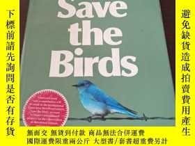 二手書博民逛書店Save罕見the Birds (英文原版)Y271942 A. W. Diamond (作者) Hought