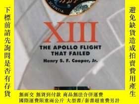 二手書博民逛書店Thirteen:罕見The Apollo Flight Tha