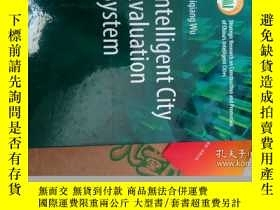 二手書博民逛書店INTELLIGENT罕見CITY EVALUATION SYS