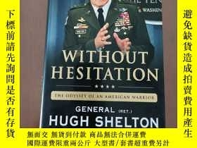 二手書博民逛書店Without罕見Hesitation: The Odyssey of an american warrior(1