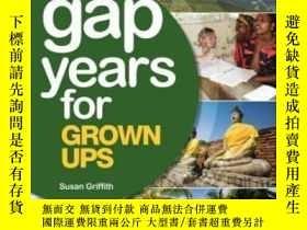 二手書博民逛書店The罕見Gap Year For Grown Ups, 3rd EditionY364682 Susan G