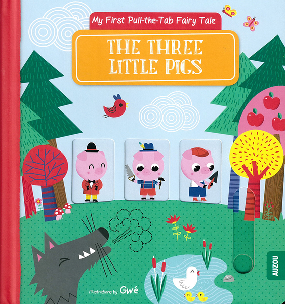 My First Pull-The-Tab Fairy Tale:The Three Little Pigs 三隻小豬 推拉硬頁書