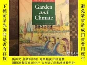 二手書博民逛書店【罕見】2002年出版 Garden and Climate 園