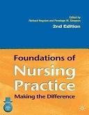 二手書博民逛書店 《Foundations of Nursing Practice: Making the Difference》 R2Y ISBN:0333985923
