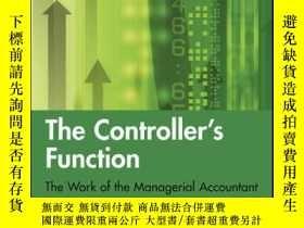 二手書博民逛書店The罕見Controller s Function: The Work of the Managerial Ac