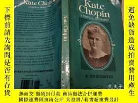 二手書博民逛書店原版英法德意等外文罕見Kate Chopin: A Critic