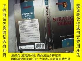 二手書博民逛書店STRATEGIC罕見DEBATE 戰略辯論Y180897 不祥 不祥
