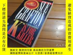 二手書博民逛書店K罕見IS FOR KILLERY19865 Sue Graft