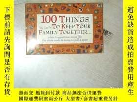 二手書博民逛書店100罕見THINGS YOU CAN DO TO KEEP YOUR FAMILY TOGETHER 你可以做的