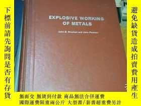 二手書博民逛書店EXPLOSIVE罕見WORKING OF METALSY161