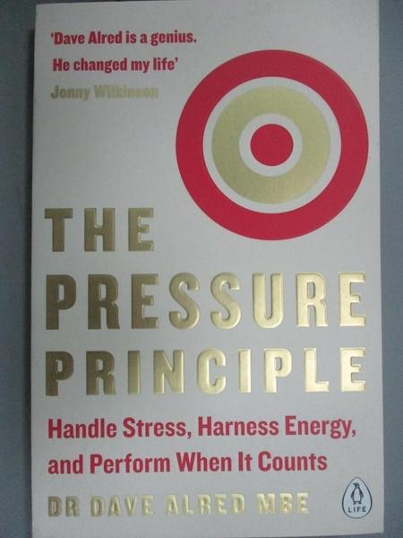 【書寶二手書T6/心靈成長_KFD】The Pressure Principle: Handle Stress, Har