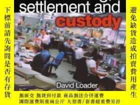 二手書博民逛書店Clearing罕見Settlement And Custody (operations Management S