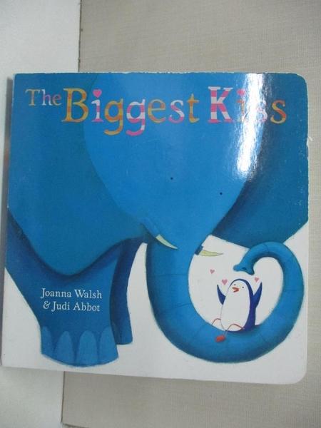【書寶二手書T1/少年童書_BUG】The Biggest Kiss (Classic Board Books)_Joanna Walsh