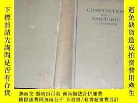 二手書博民逛書店英文原版:composition罕見and rhetoric(插