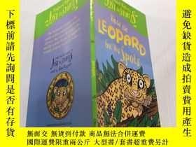 二手書博民逛書店How罕見the Leopard Got His Spots:豹子是怎麽長斑的Y212829