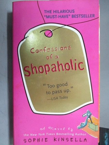 【書寶二手書T7/原文小說_OSY】Confessions of a shopaholic_Sophie Kinsell