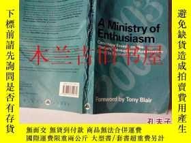 二手書博民逛書店英文原版罕見A Ministry of Enthusiaam S