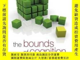 二手書博民逛書店The罕見Bounds Of CognitionY256260 Frederick Adams Wiley-b