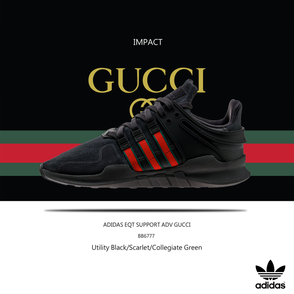 huge discount bc993 29738 IMPACT Adidas EQT Support ADV Shoes GUCCI 黑紅綠古馳慢跑 ...