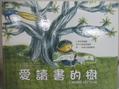 【書寶二手書T1/少年童書_JHF】愛讀書的樹_迪地耶.雷非,  王美慧