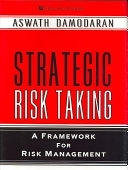 二手書博民逛書店《Strategic Risk Taking: A Framework for Risk Management》 R2Y ISBN:0131990489