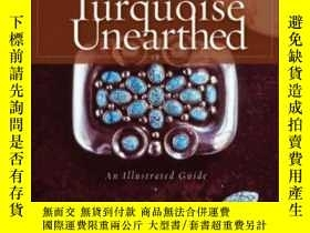二手書博民逛書店Turquoise罕見Unearthed Turquoise UnearthedY255562 Lowry W