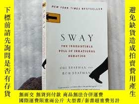 二手書博民逛書店SWAY罕見THE IRRESISTIBLE PULL OF I