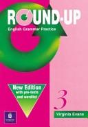 二手書博民逛書店 《Round-up: English Grammar Practice》 R2Y ISBN:0582344689│Longman Publishing Group