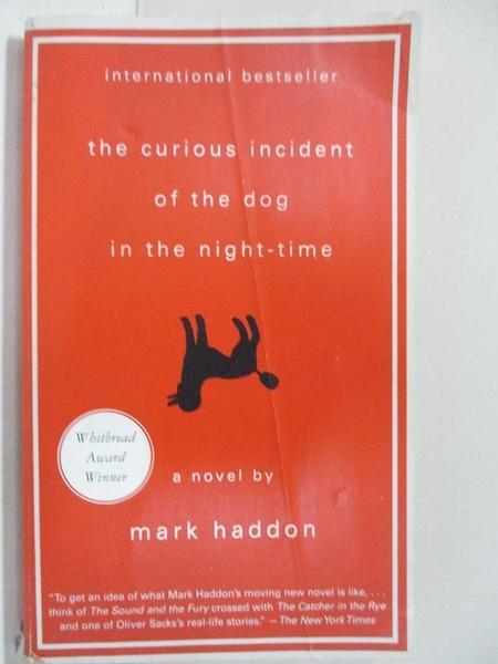 【書寶二手書T7/原文小說_GOP】The Curious Incident of the Dog in the Night_Mark Haddon