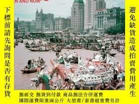 二手書博民逛書店Shanghai罕見Then and Now 上海今昔對比影像集Y360448 Vaughan Grylls