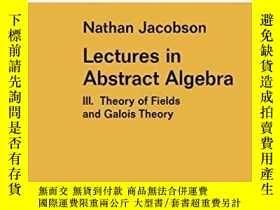 二手書博民逛書店Lectures罕見In Abstract Algebra IiiY256260 N. Jacobson Sp