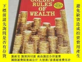 二手書博民逛書店GOLDEN罕見RULES OF WEALTH(財富的黃金法則)