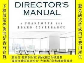 二手書博民逛書店The罕見Director s Manual: A Framework for Board Governance奇