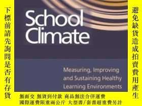 二手書博民逛書店School罕見Climate: Measuring Improving And Sustaining Healt