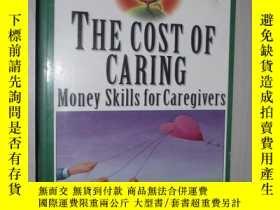 二手書博民逛書店原版罕見The Cost of Caring:Money Ski