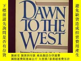 二手書博民逛書店DAWN罕見TO THE WEST:JAPANESE LITER