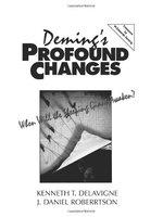 二手書博民逛書店《Deming s profound changes : when will the sleeping giant awaken?》 R2Y ISBN:0132926903
