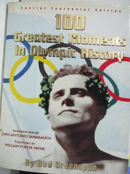 【書寶二手書T6/歷史_DXX】100 greatest moments in Olympic history_Bud Greenspan