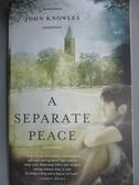 【書寶二手書T9/原文小說_JML】A Separate Peace_Knowles, John