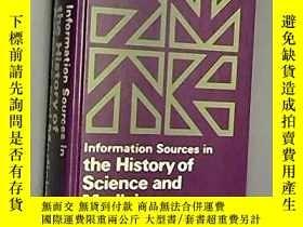 二手書博民逛書店Information罕見Sources In The History Of Science And Medici